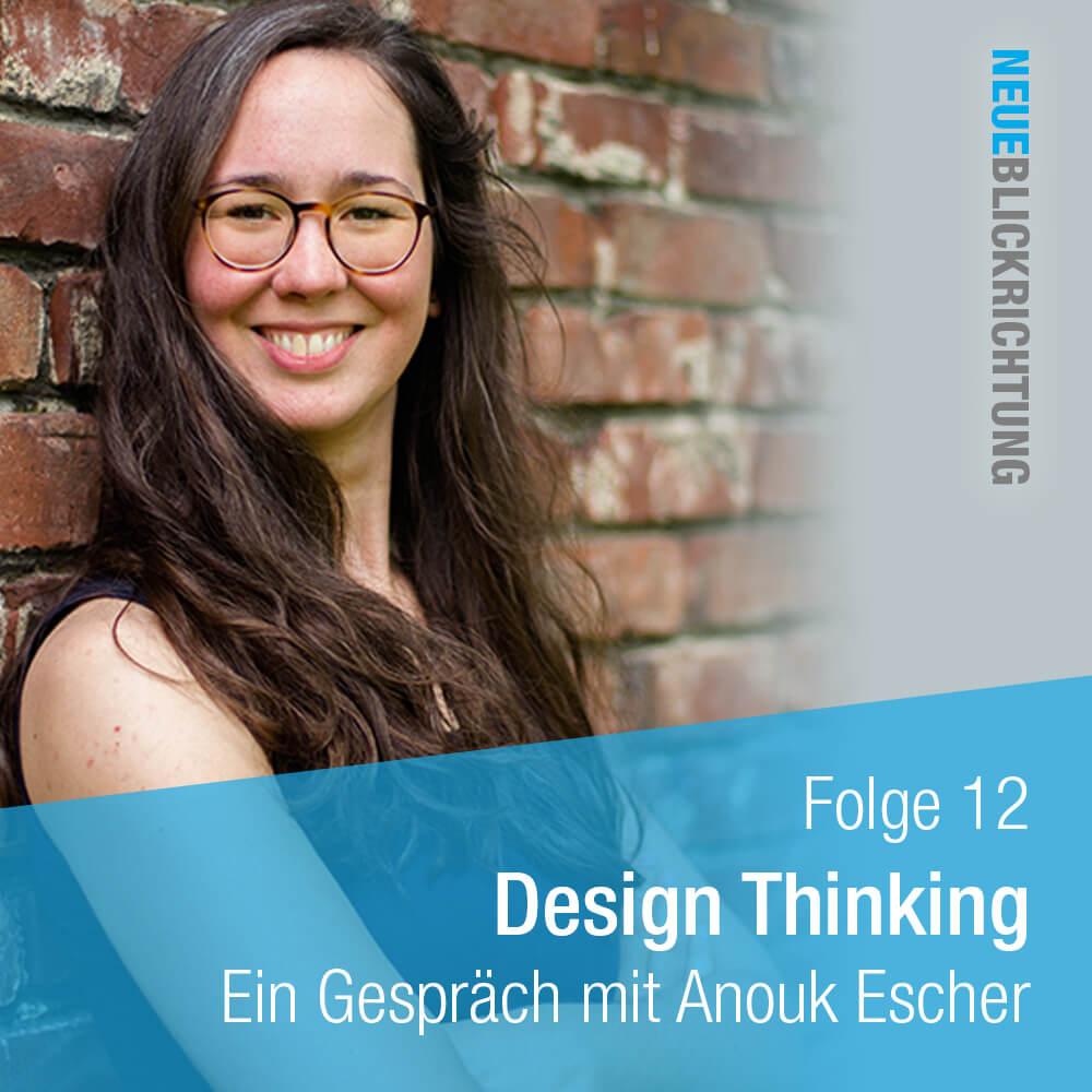 Anouk Escher Design Thinking Podcast Cover